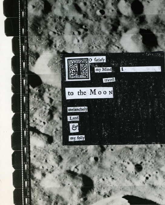 """Text from the 1728 """"A Trip to the Moon"""" by Murtagh McDermot (pseudo.)  The background is a closeup from an original NASA-LRC Lunar Orbiter II poster I purchased at an observatory yard sale."""