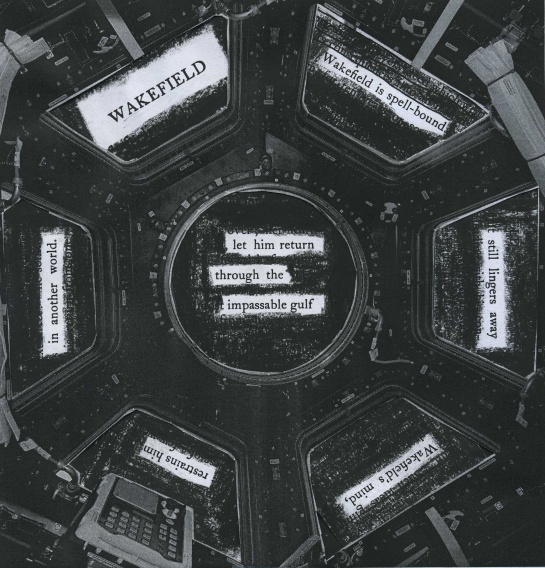 "A page of Nathanial Hawthorne's short story ""Wakefield"" borrowed for a poem.  Text from ""The Complete Writings of Nathaniel Hawthorne,"" published in 1900.  The poem is ""seen"" through the windows of the cuppola of the International Space Station.  (Image credit: NASA)"