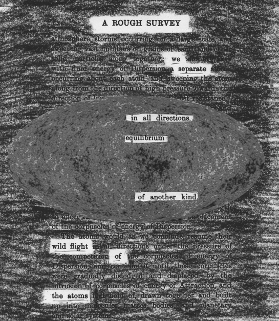 "William Sedgwick's ""Man's position in the universe: a rough survey"" (1902) redacted into a poem.  The nine-year microwave survey (published 2012) is nestled in the middle of the poem.  Image credit: NASA / WMAP Science Team"