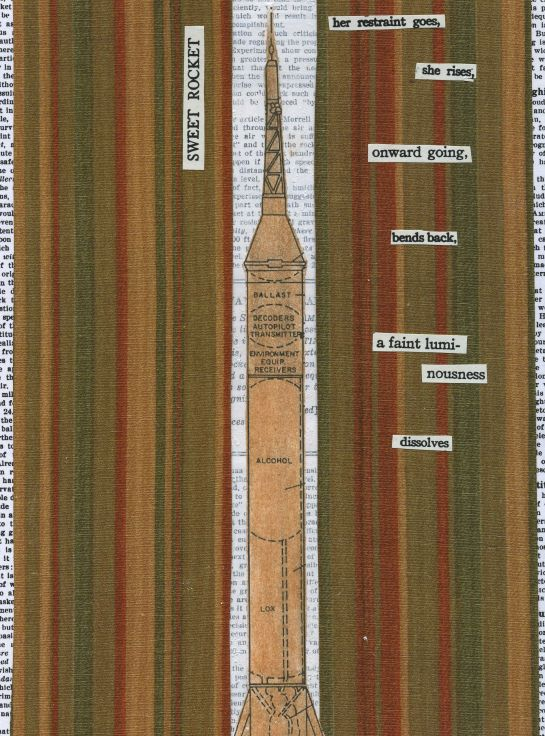 Cut text poem using text from several out-of-print sources.  Background text is an old Scientific American article by Goddard.  Rocket diagram is from Mercury program.