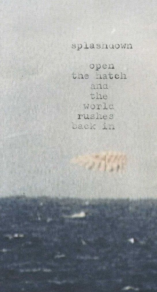 Poem typed onto cropped image of Mercury Faith 7 splashdown.  (Image credit: NASA.)