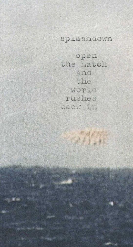 Poem typed onto cropped image of Mercury Faith 7 splashdown.  (Image credit: NASA.)