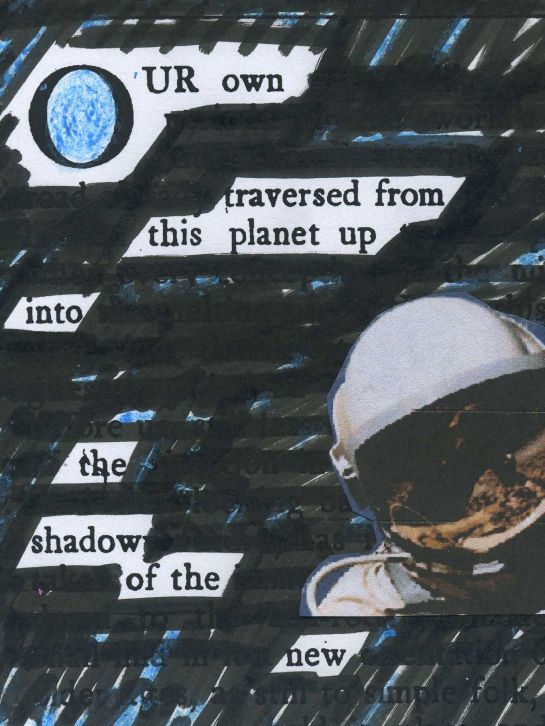 "Old text ""Towards New Horizons"" (Mary Patricia Willcocks, 1919) redacted into a new piece.  Astronaut pic is of Ed White (image credit: NASA)."